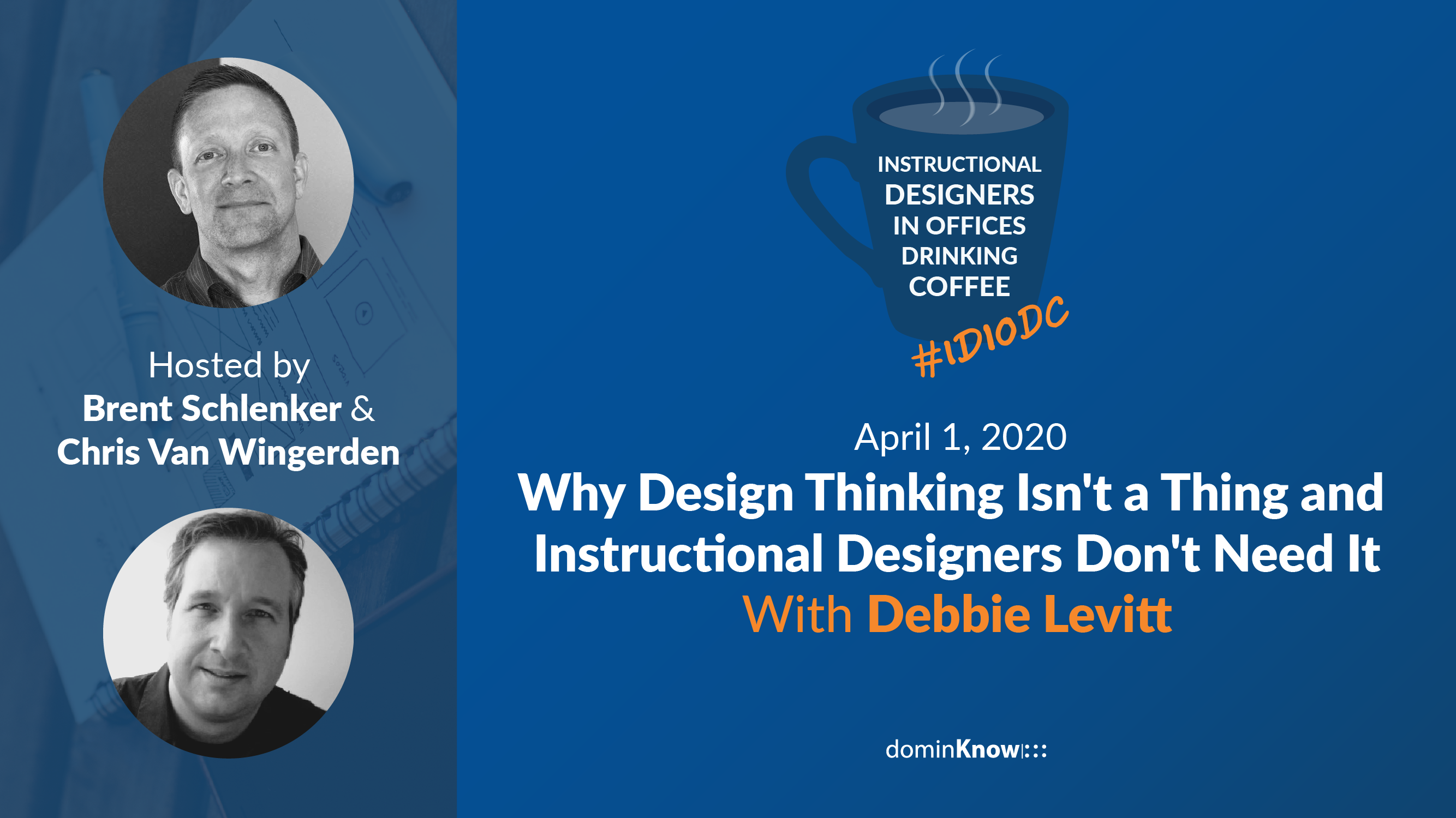 Debbie Levitt joins show hosts Brent Schlenker and Chris Van Wingerden for a session on why design thinking isn't all its cracked up to be.