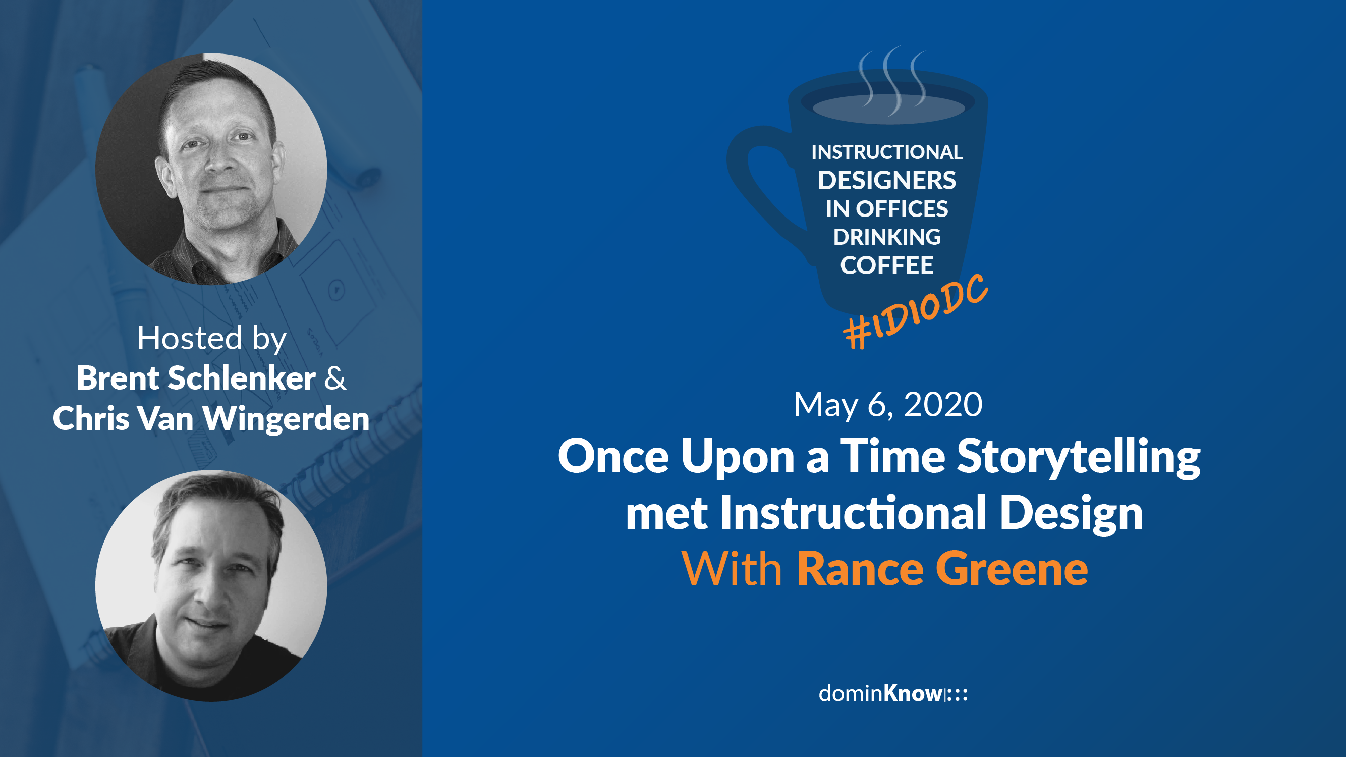 Rance Greene joins us on an episode of IDIODC to talk about the amazing things storytelling in L&D can do for you.