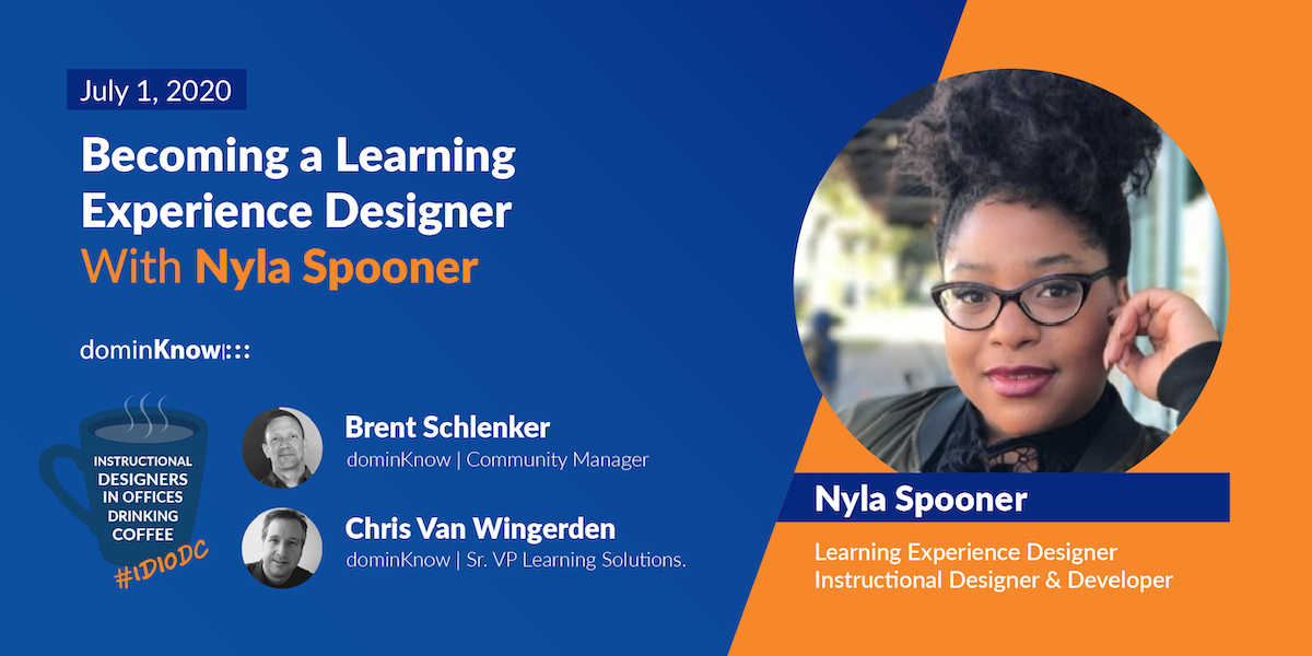 Becoming a Learning Experience Designer With Nyla Spooner