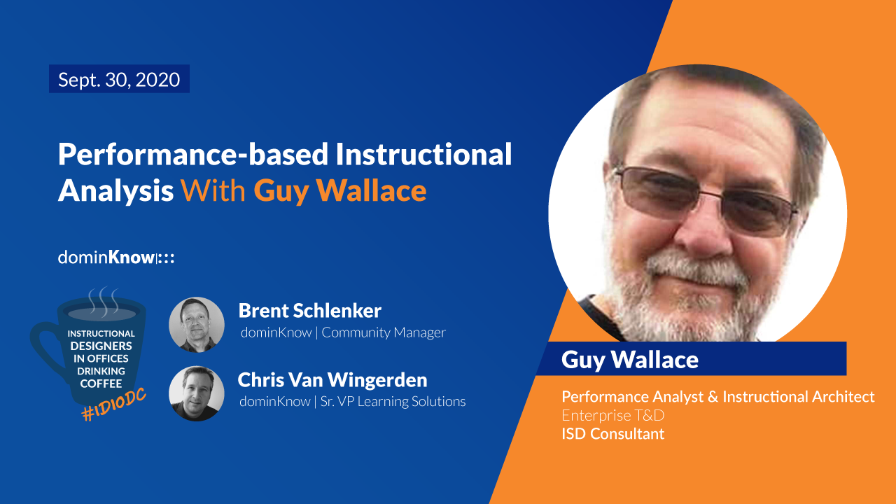 Performance-based Instructional Analysis with Guy Wallace