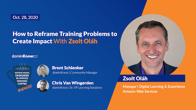 How to Reframe Training Problems to Create Impact with Zsolt Oláh title card