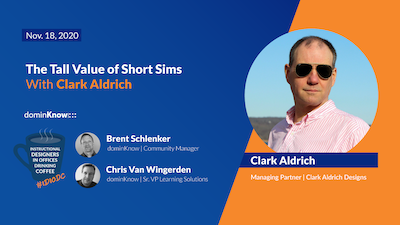 Instructional Designers in Offices Drinking Coffee - The Tall Value of Short Sims with Clark Aldrich