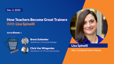 IIDIODC How Teachers Become Great Trainers with Lisa Spinelli