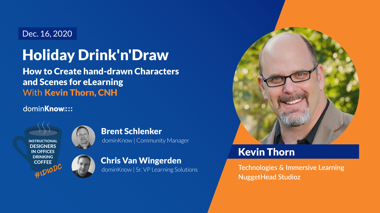 How to Create hand-drawn Characters and Scenes for eLearning: Holiday Drink'n'Draw with Kevin Thorn