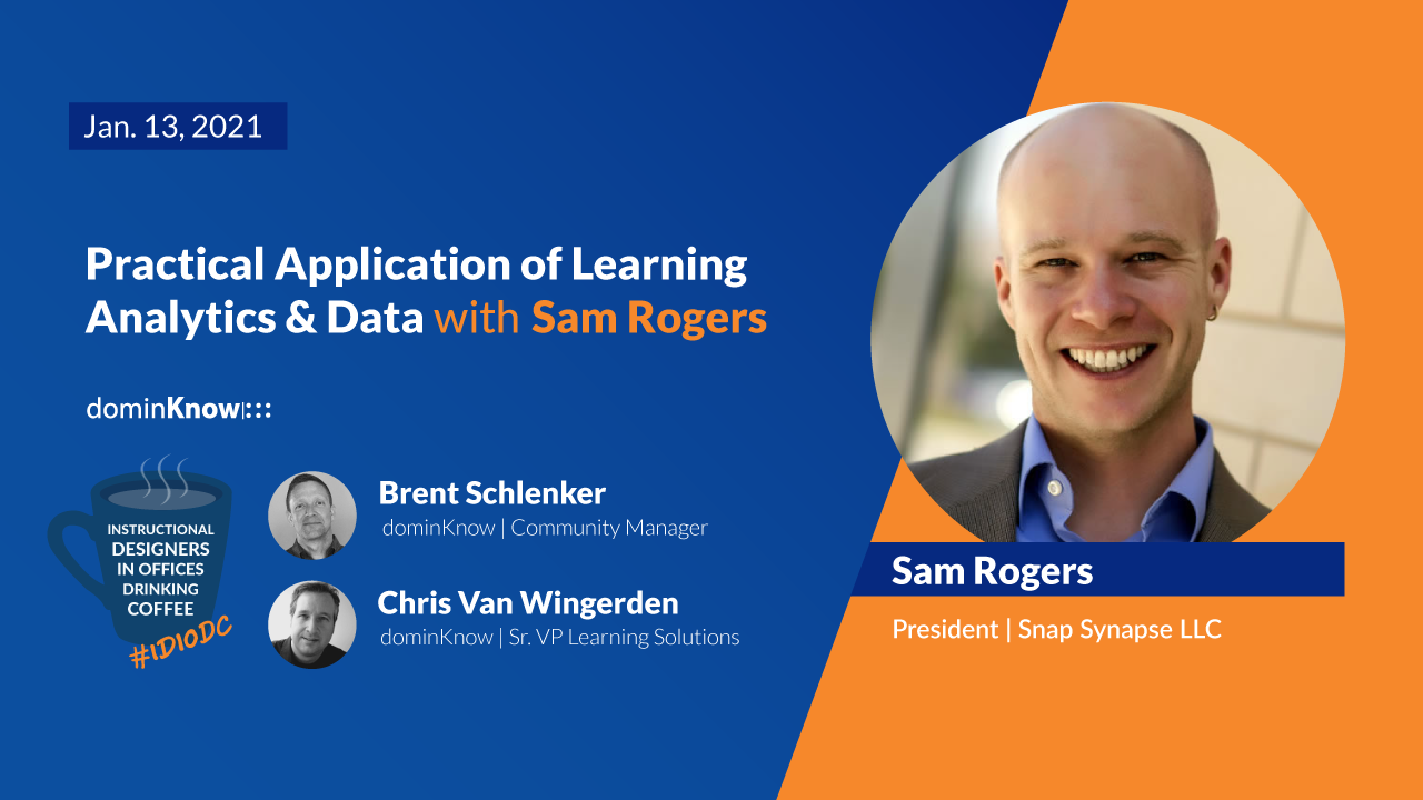 Practical Application of Learning Analytics & Data with Sam Rogers