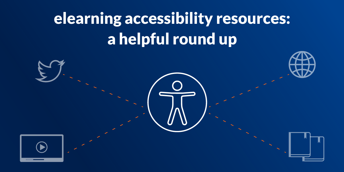 eLearning Accessibility Resources: A helpful roundup