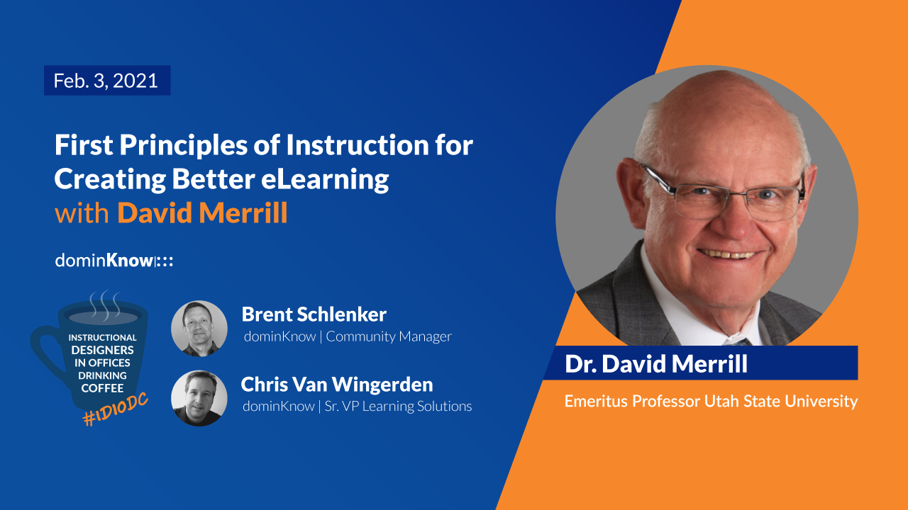 First Principles of Instruction for Creating Better eLearning with Dr. David Merrill