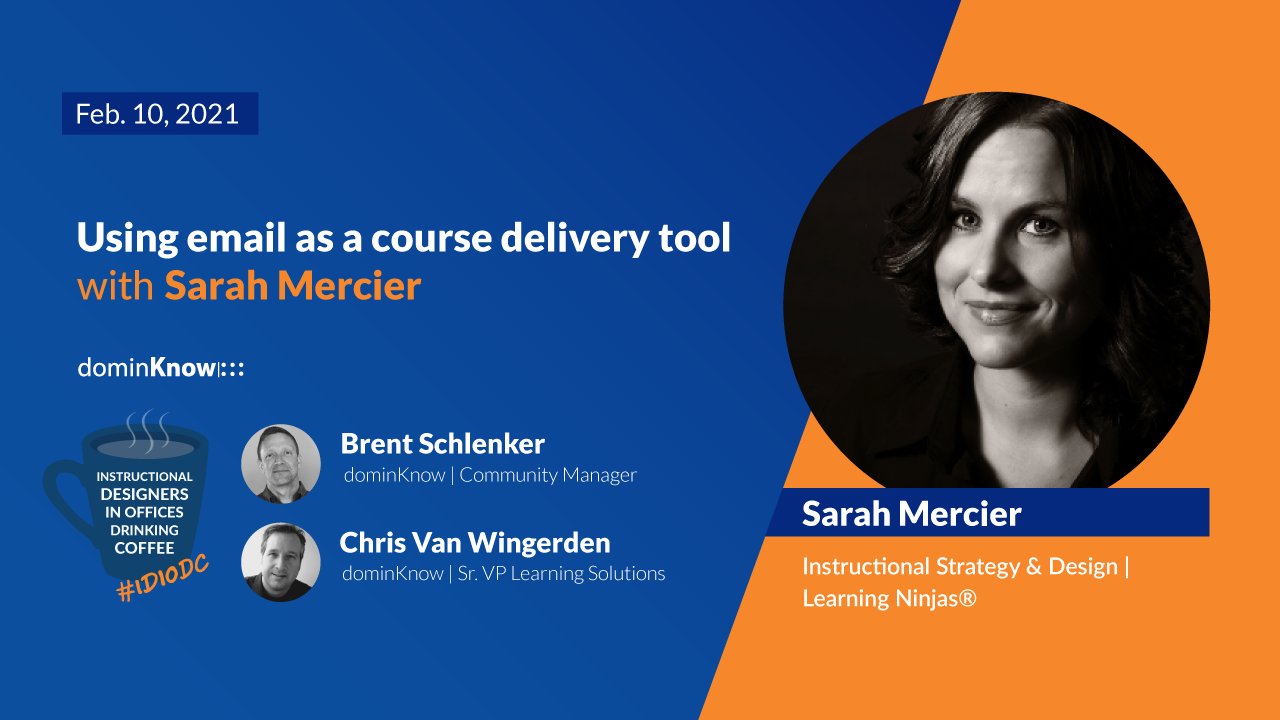 February 10 Sarah Mercier joins to talk about using email as course delivery tool