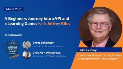 A Beginners Journey into xAPI and eLearning Games with Jeffrey Riley