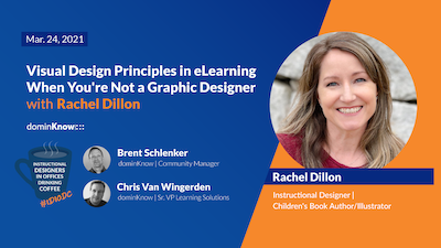 Visual Design Principles in eLearning When You're Not a Graphic Designer with Rachel Dillon