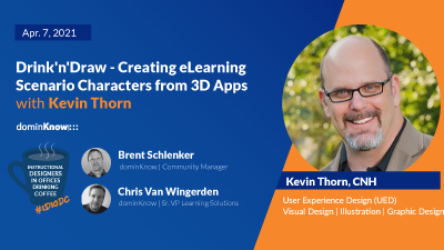 Drink'n'Draw - Creating eLearning Scenario Characters from 3D Apps with Kevin Thorn