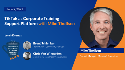 TikTok as Corporate Training Support Platform with Mike Tholfsen