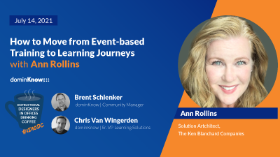 How to Move from Event-based Training to Learning Journeys with Ann Rollins