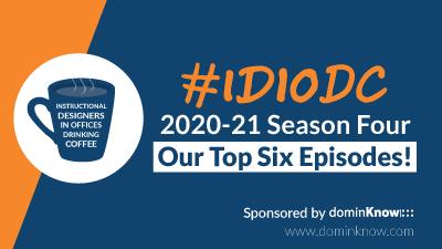 IDIODC 2020-21 Season Four: Our Top Six Episodes!