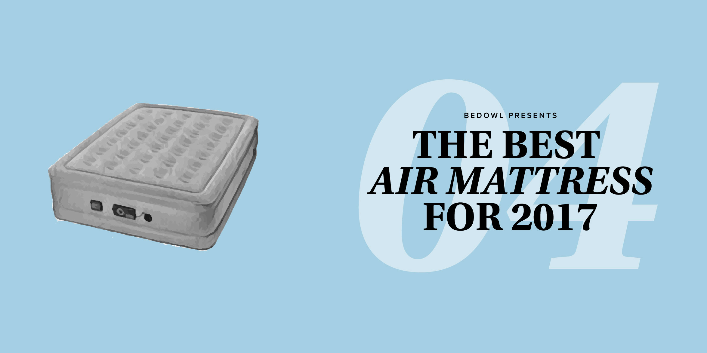 best air mattress for 2018 air bed reviews by bedowl
