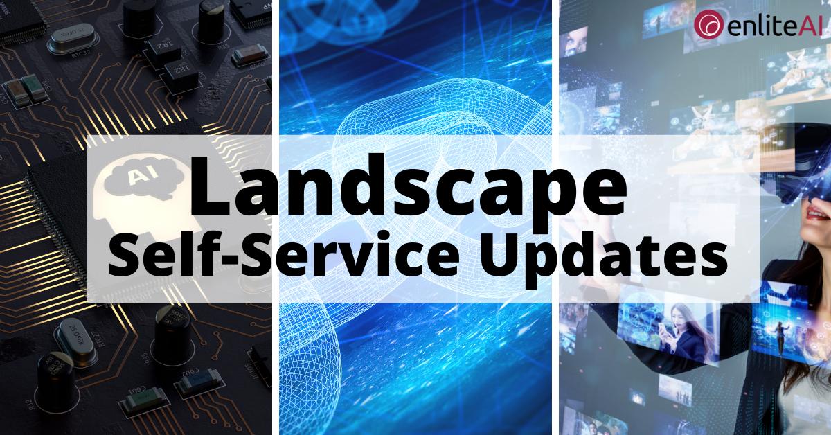Landscape Self-Service Update