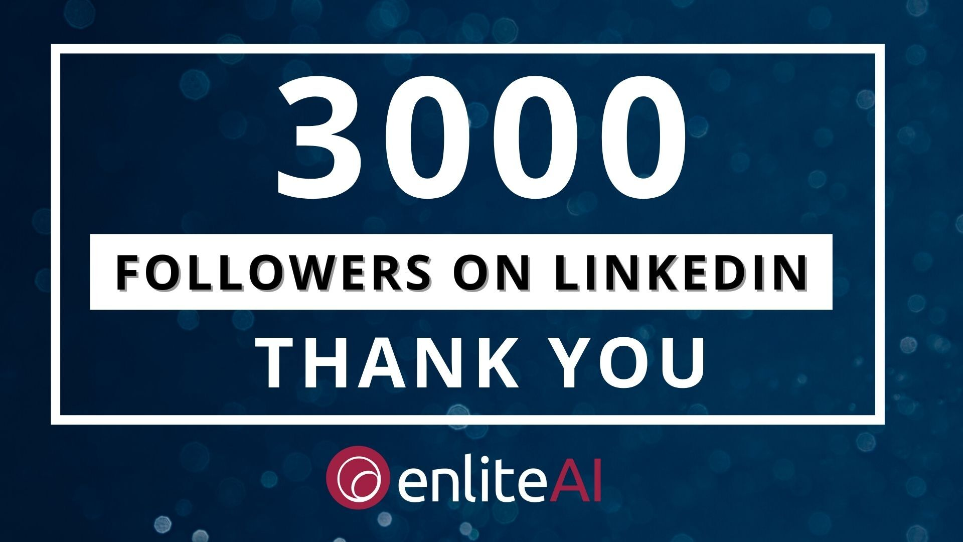 We are happy to have reached a milestone on our enliteAI LinkedIn Company Page.
