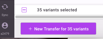 select '+ New Transfer for Variants'.