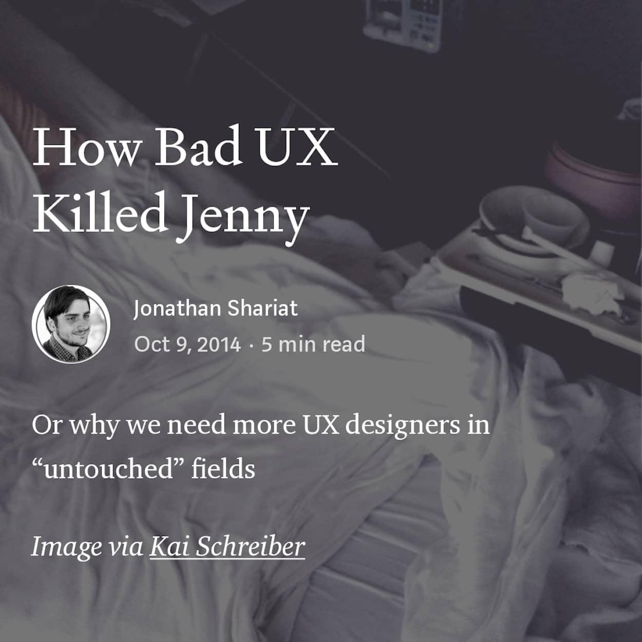 """Titelfoto des Blogbeitrags """"How bad UXKilled Jenny"""" von Jonathan Shariat auf Medium.com"""