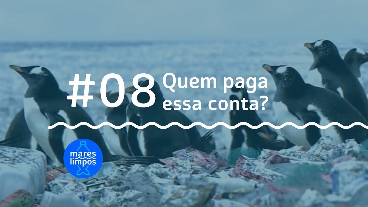 webserie mares limpos #08 quem paga essa conta?