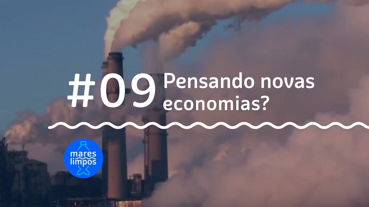 webserie mares limpos #09 pensando novas economias?