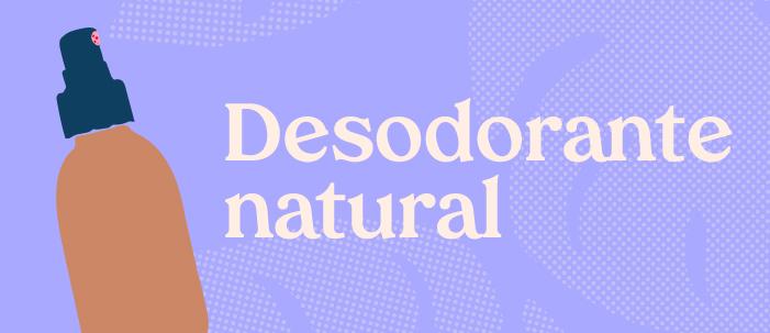 Eu testei: desodorante natural