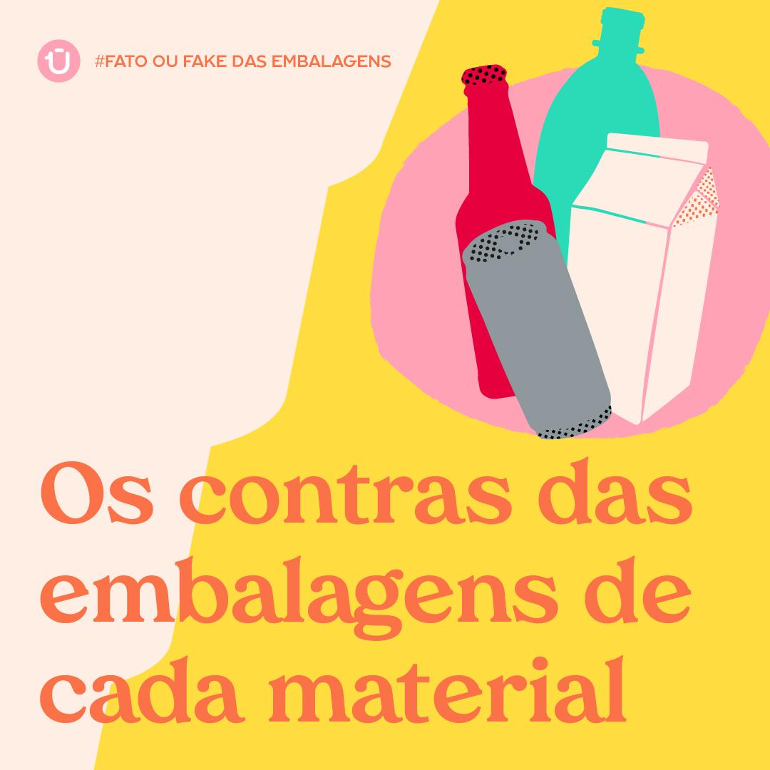 Os contras das embalagens de cada material
