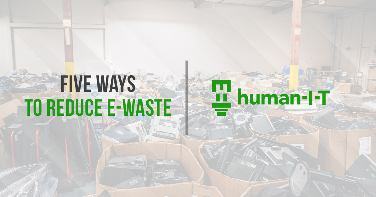 5 ways to reduce e-waste