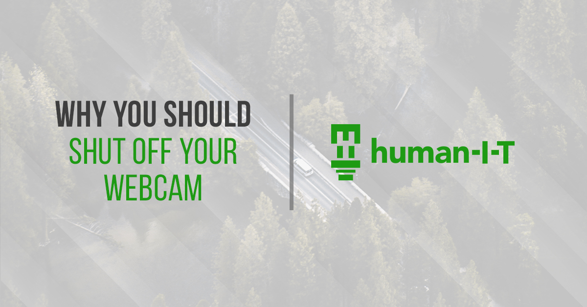 Why You Should Shut Off Your Webcam