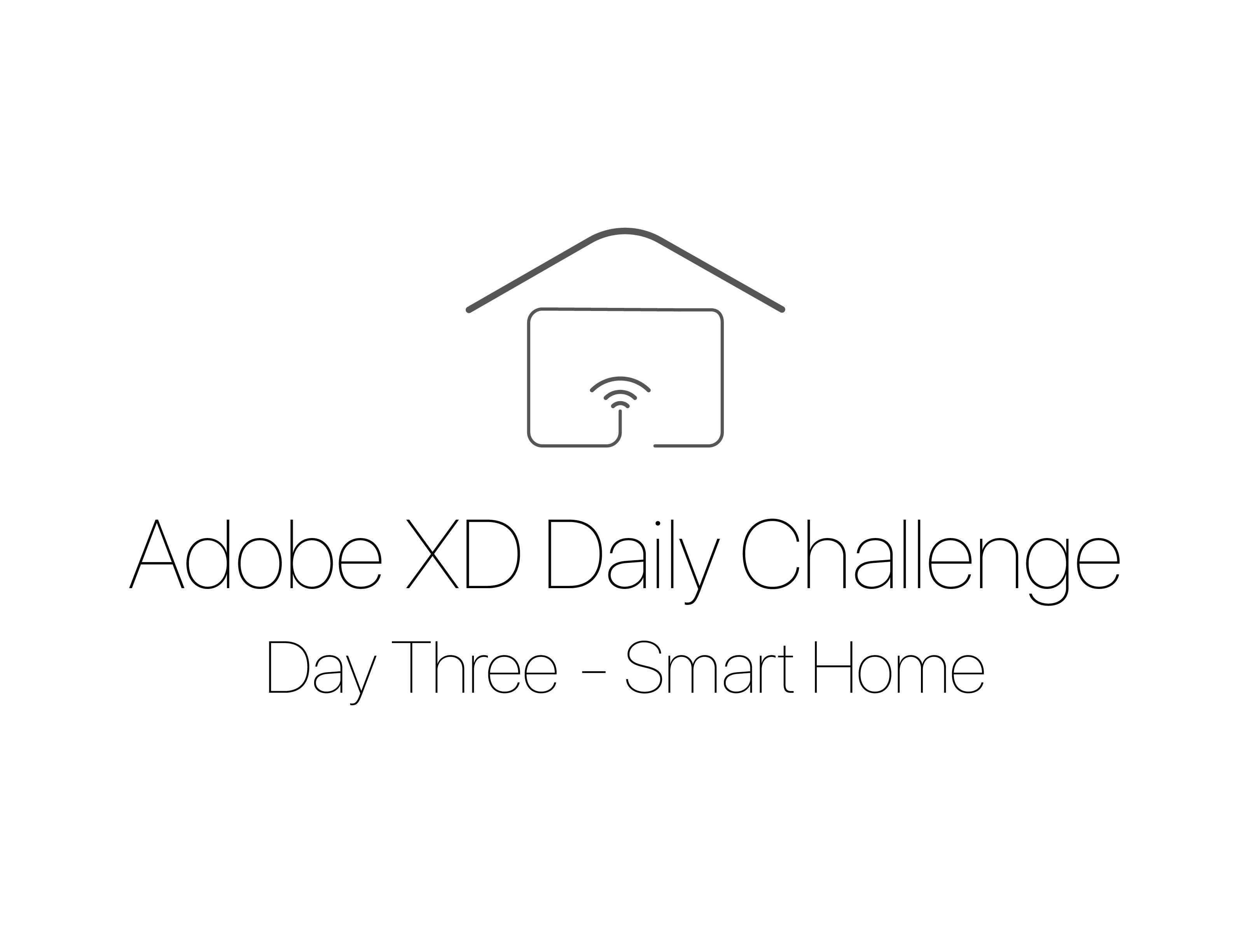 XD Design Challenge - Smart Home Experience - Eason Pan