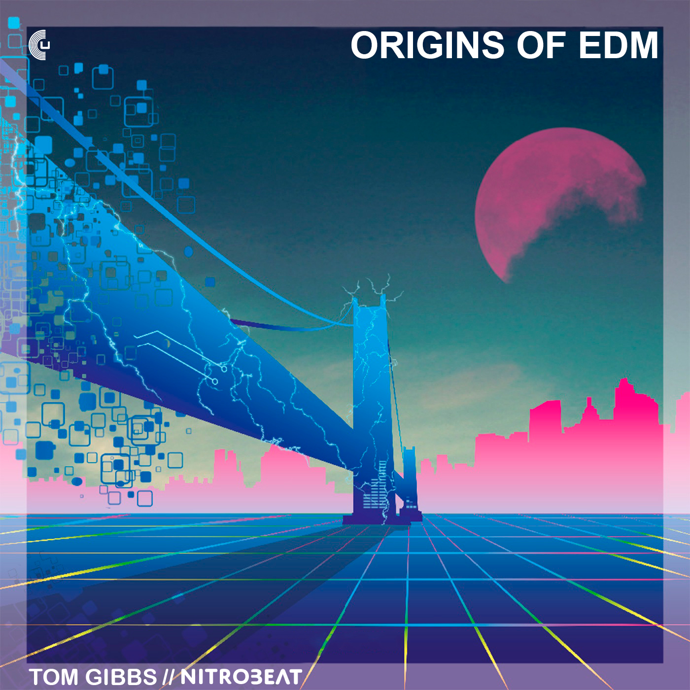 Tom Gibbs & Nitrobeat – Origins Of EDM