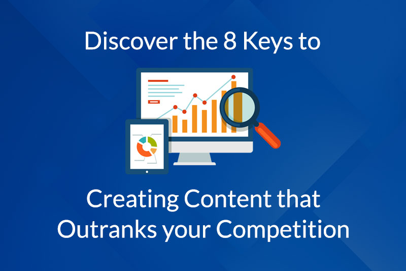 Create content that outranks your competition