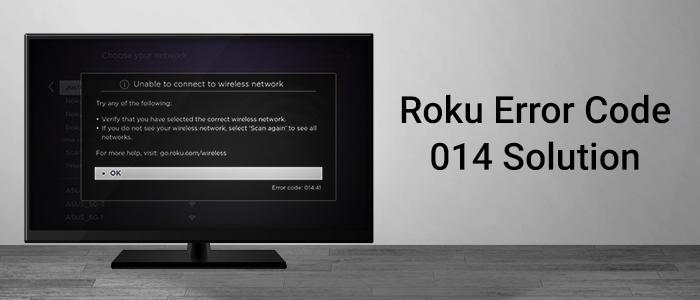 Resolving Roku Network Error Code 014 | Blog