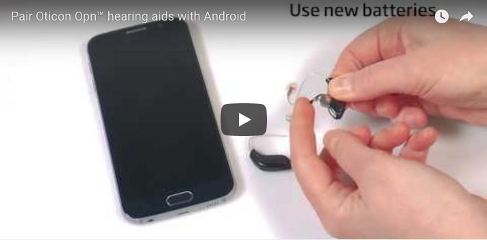 Pair Oticon Opn™ Hearing Aids with Android