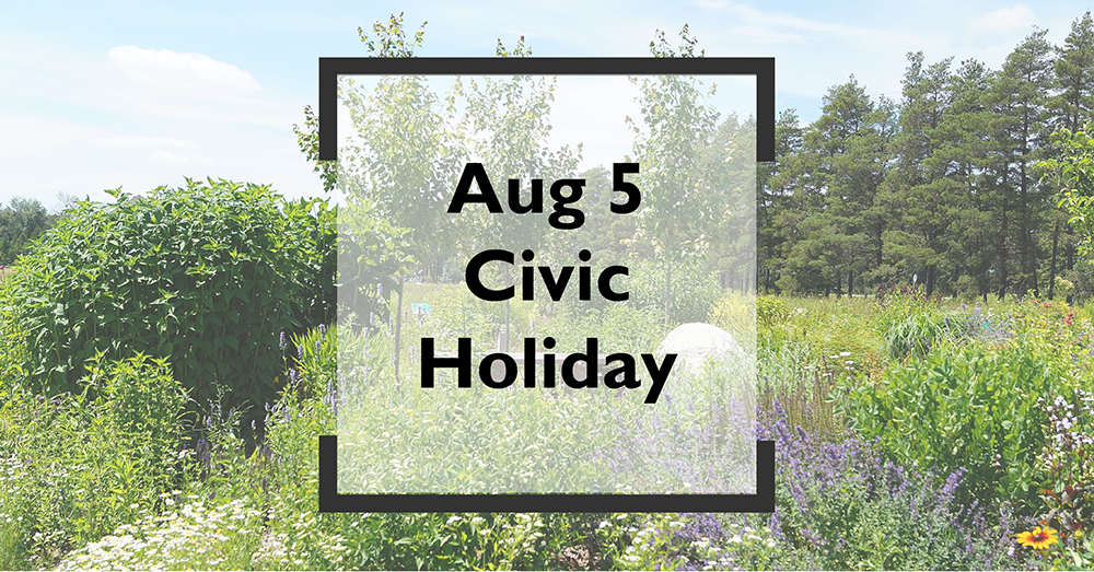 """Mono Pollinator Garden with text, """"Aug 5 Civic Holiday"""" centred in a frame"""