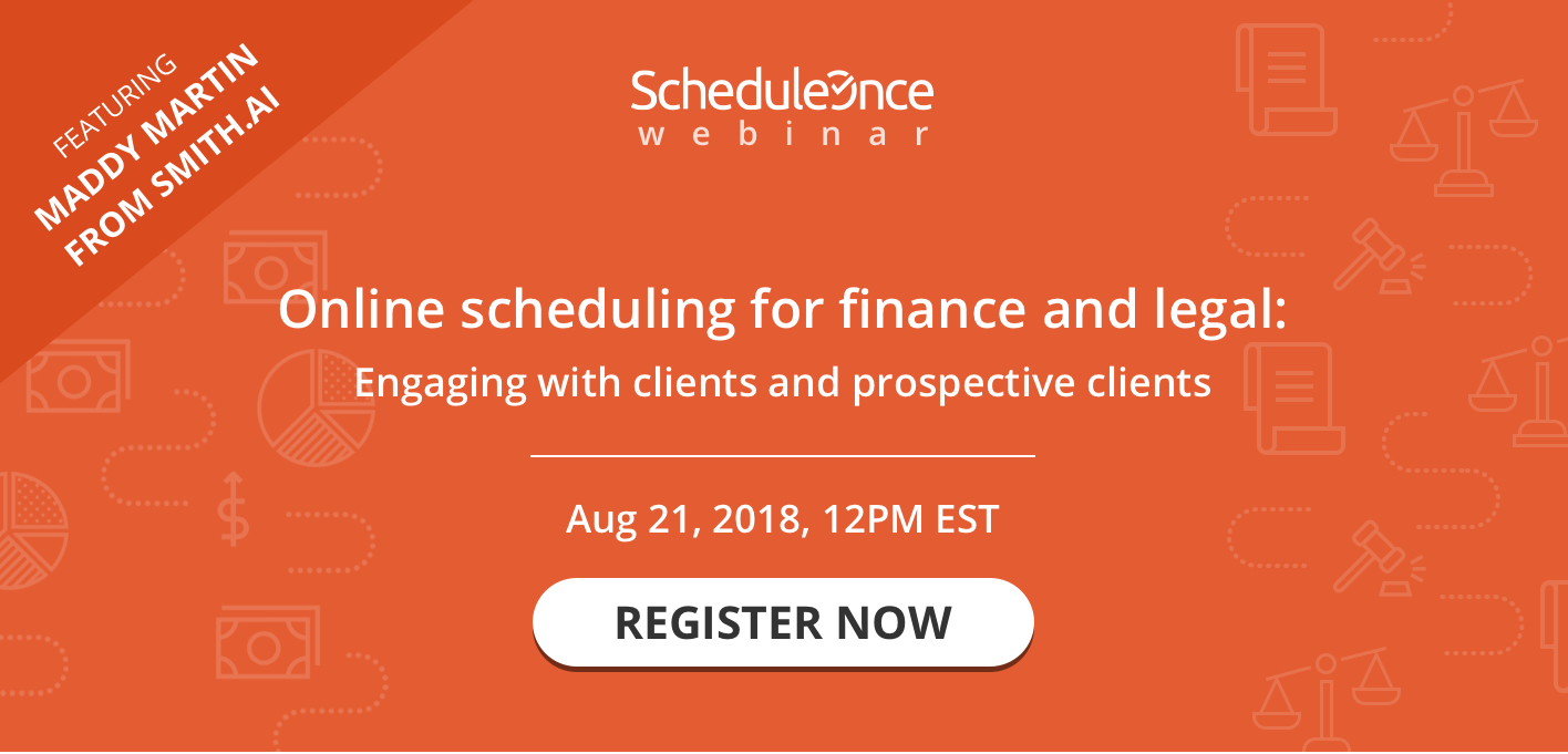 WEBINAR: Online Scheduling Tips for Legal & Finance Professionals with ScheduleOnce (Free)