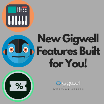 New Gigwell Features Built for You!
