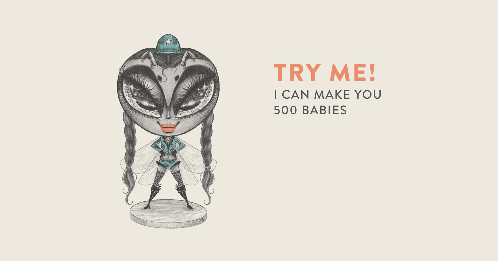 """Illustration of a BSF saying """"I can make you 500 Babies"""""""