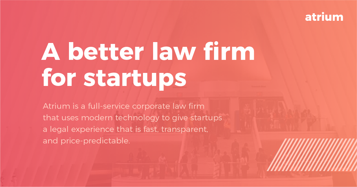Atrium: A Better Law Firm for Startups