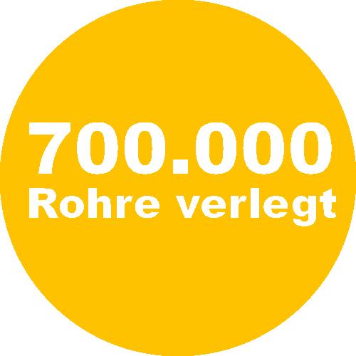700000 Rohre verlegt