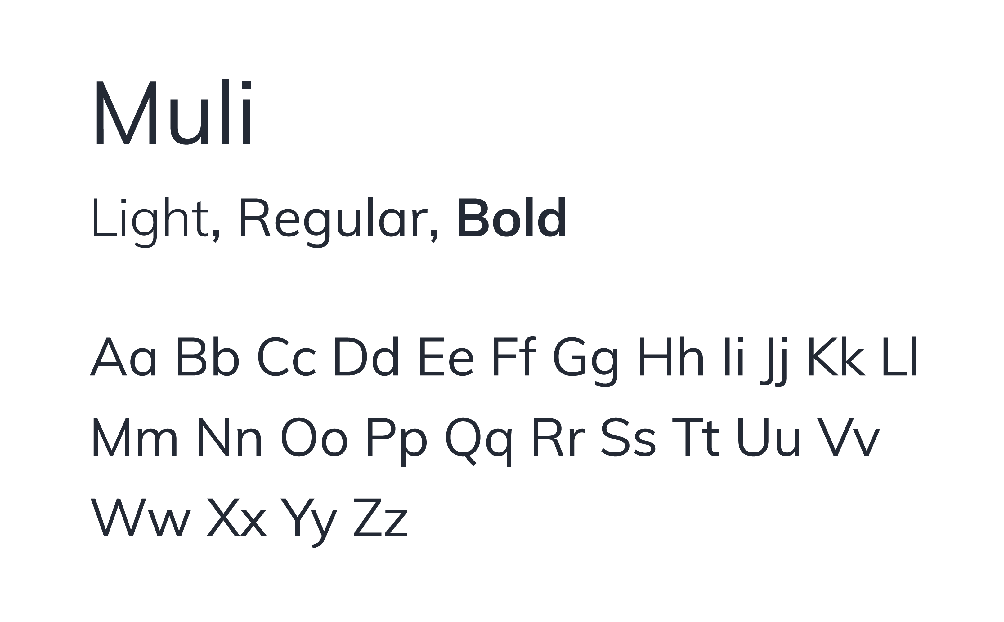 This image shows our brand typeface Muli in multiple weights and cases.
