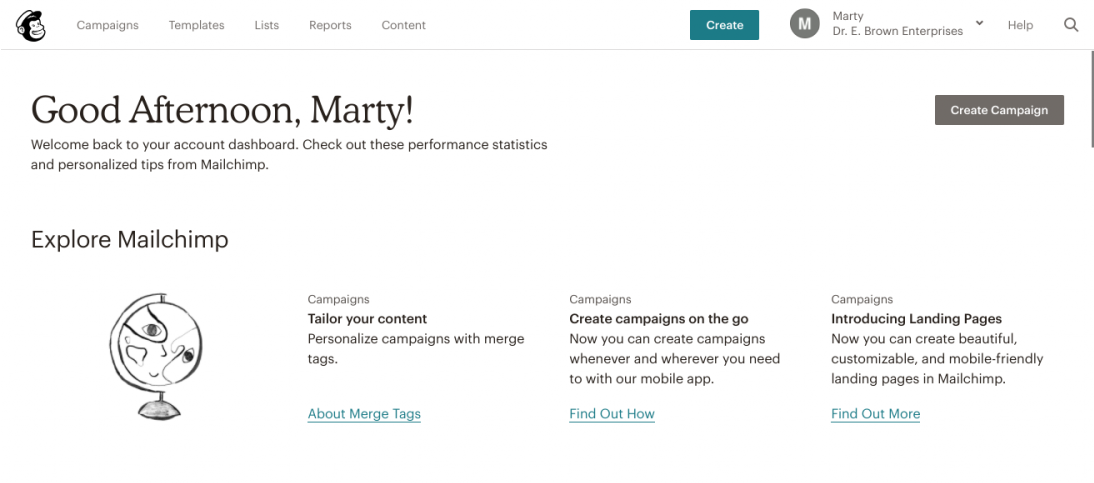 This is a screenshot of mailchimp's welcome screen that says good afternoon, with a personalized message, simple graphics and a lot of white space around crucial CTAs