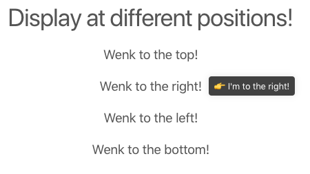 This is a screenshot of a tooltip demo. The tooltip says I'm to the right and has an emoji in it. It is illustrating that this CSS tooltip can be displayed at different positions.