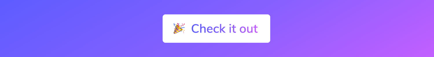 This is a call to action button for the Appcues 2018 year in review. it says check it out.