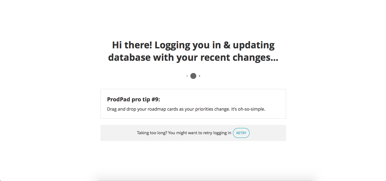 ProdPad's loading page gives a helpful product tip