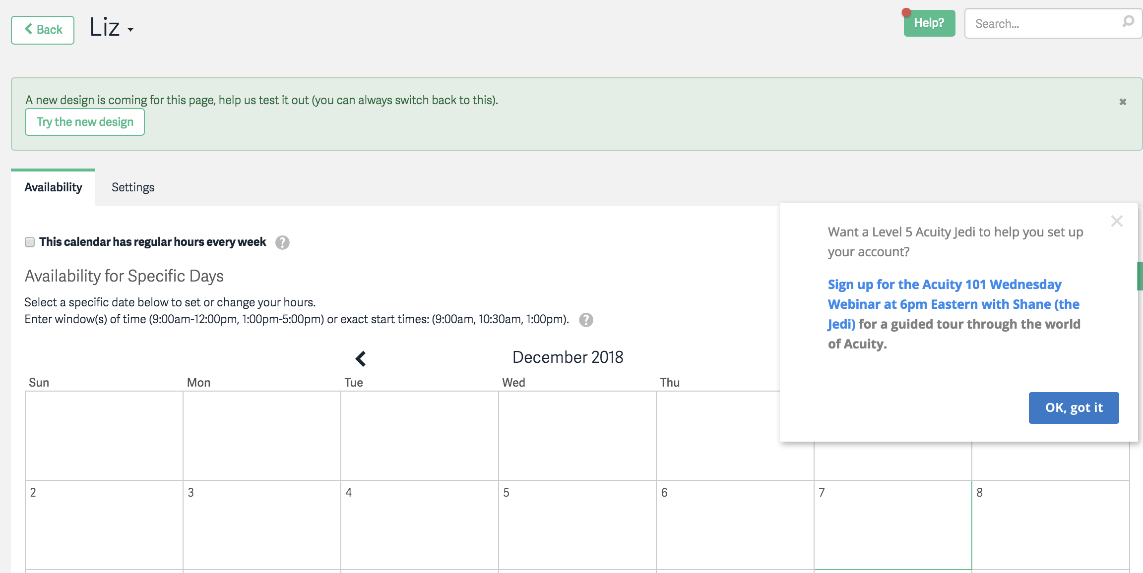 This is an example of a slideout prompt for users to sign up for a webinar program. This is a screenshot of Acuity scheduling's interface. It is a calendar from December 2018 with a slideout that has a blue CTA button that reads OK, got it.