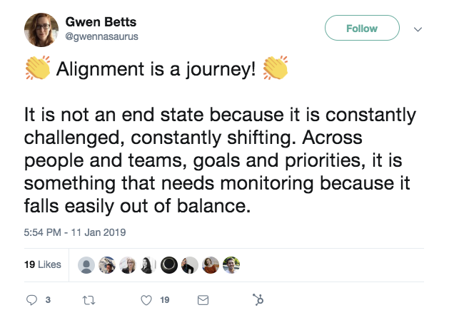 "This is a tweet about product managent and alignment. It reads ""alighnment is a journey! it is not an end state"""