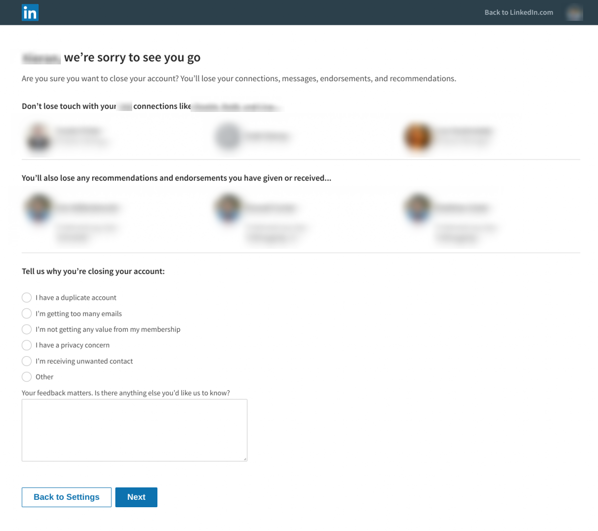 """This is the screen that users see when they cancel their LinkedIn account. It says """"wer're sorry to see you go"""" and reminds the user that they will lose their LinkedIn connections and profile."""