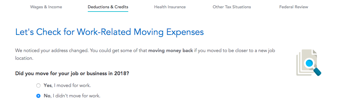 """This is a screenshot of TurboTax tax return process. It shows an automatic detection of a possible tax deduction or credit. It says """"let's check for work-related moving expensese"""""""