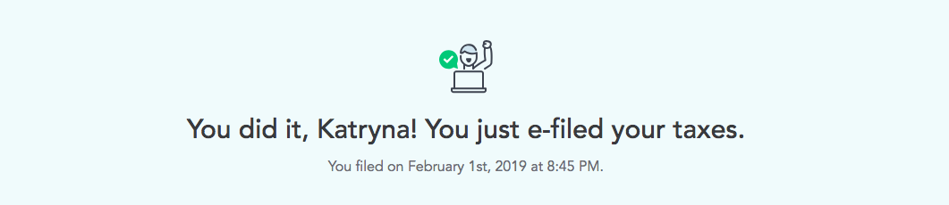 this is a confirmation screen that you see after filing taxes with turbotax. It is an example of celebrating user success through UX
